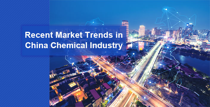 Recent Market Trends in China Chemical Industry