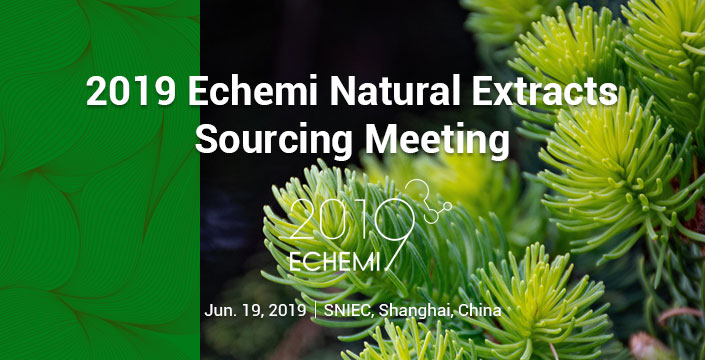 2019 Echemi Natural Extracts Sourcing Meeting