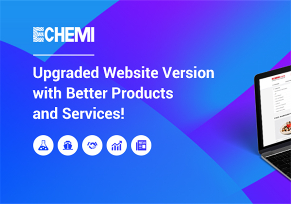 Echemi: Upgraded Website Version with Better Products and Services!