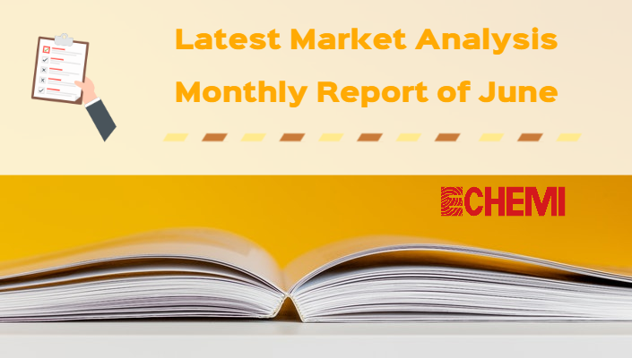Market Analysis - Monthly Report - June, 2020 - Fine Chemical